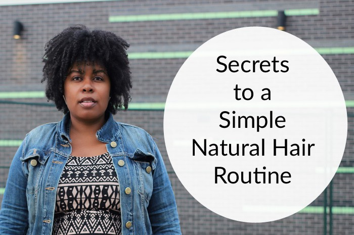 How to create a simple natural hair regimen.