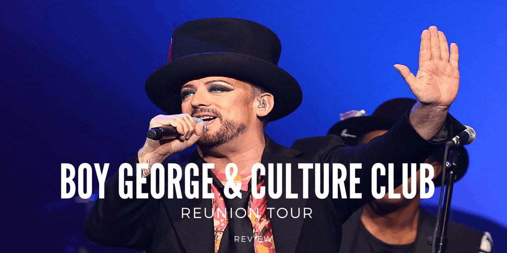 Boy George and Culture Club Reunion Tour