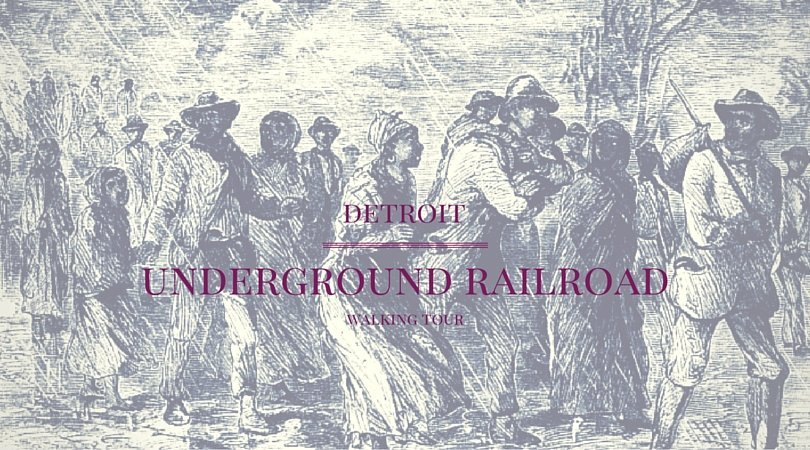 Detroit Underground Railroad Lantern Walking Tour
